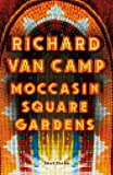 Moccasin Square Gardens : short stories /
